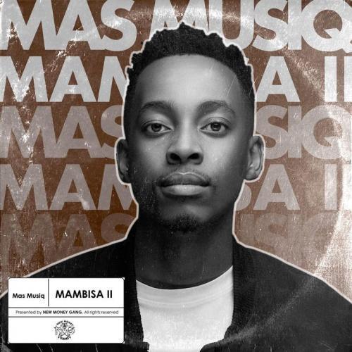 Mas Musiq presents Mambisa II Album tracklist