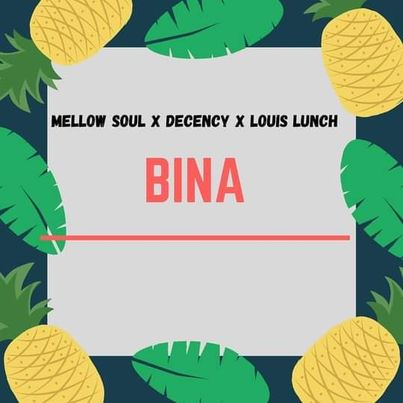 Mellow Soul, Decency & Louis Lunch - Bina