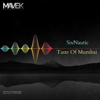 Sixnautic - Taste of Mumbai (Original Mix)