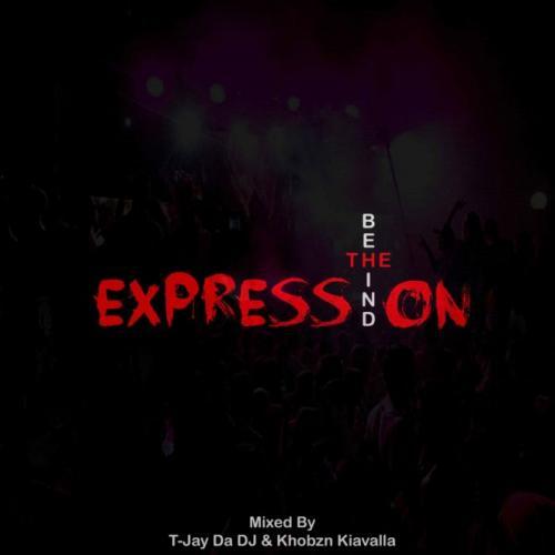T-Jay Da DJ & Khobzn Kiavalla - Behind The Expression Mix