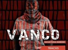 Vanco - Reflection (Remixes)