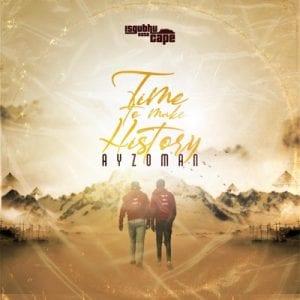 Album: Ayzoman - Time To Make History 2.0