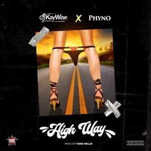 Dj kaywise ft Phyno - High Way