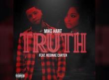 Mike Hart ft Reginae Carter - Truth