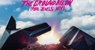 Run The Jewels ft Royal Blood - The Ground Below (Royal Jewels Mix)