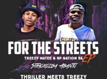 SP Nation SA & TreezY Matee - For The Streets