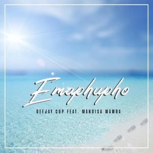 Deejay Cup ft Mandisa Mamba - Emaphupho