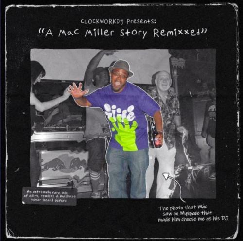 DJ Clockwork - Mac Miller Remixxed