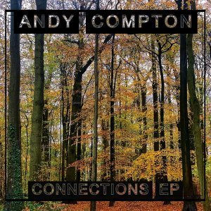 EP: Andy Compton - Connections
