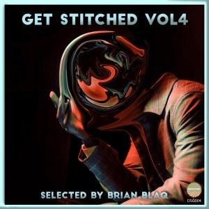 EP: Brian Blaq - Getstitched Vol.4
