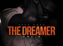 EP: Tefo Foxx - The Dreamer, Vol. 4
