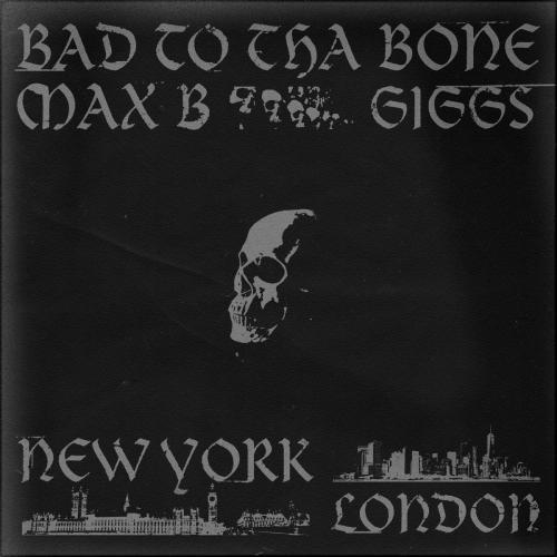 Max B ft Giggs - Bad To Tha Bone