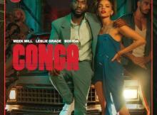 Meek Mill & Leslie Grace - Conga