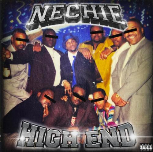 Nechie - High End