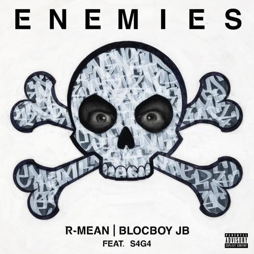 R-Mean, BlocBoy JB & S4G4 - Enemies