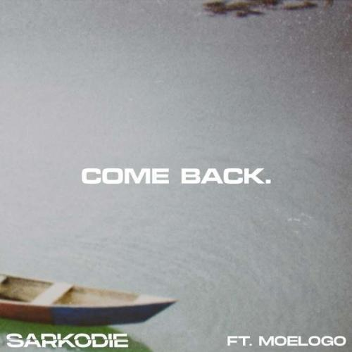 Sarkodie ft Moelogo - Come Back