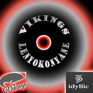 Vikings ft Aya Tlhanyane & Yamtseng - Lenyokonyane