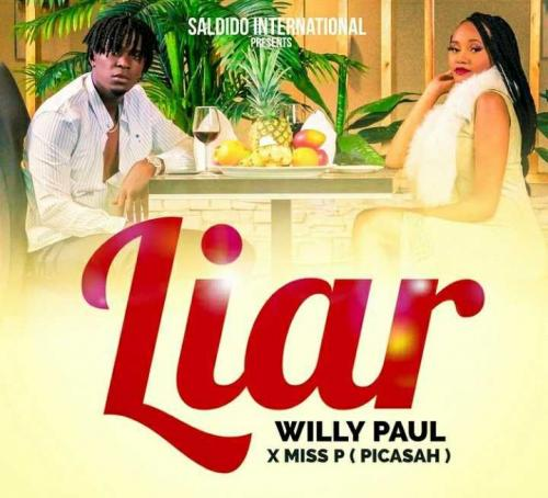 Willy Paul ft Miss P - Liar