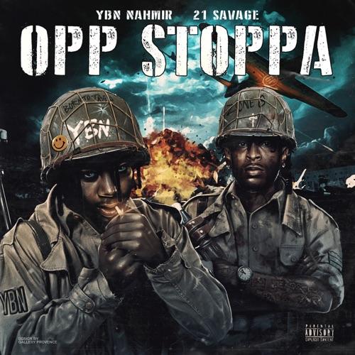 YBN Nahmir ft 21 Savage - Opp Stoppa