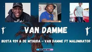 busta-929-de-mthuda-ft-malumnator-van-damme