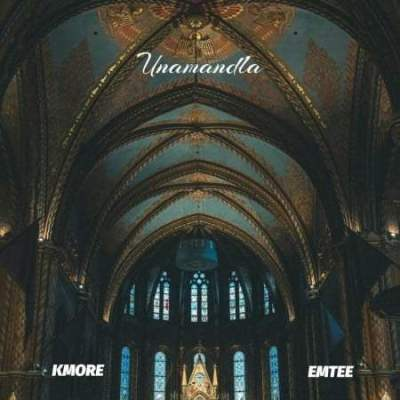 Kmore ft Emtee - Unamandla