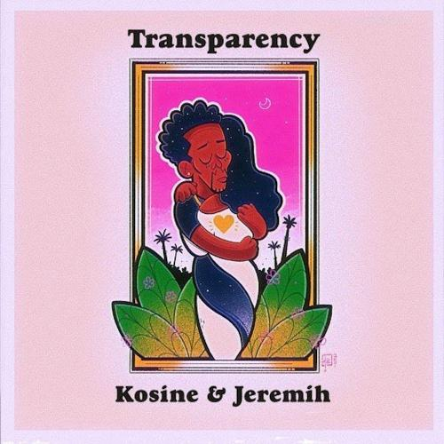 kosine-ft-jeremih-transparency
