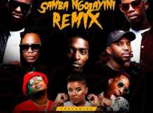 Worst Behaviour ft DJ Tira, DJ Lag, Okmalumkoolkat, Beast, Gento Bareto, Tipcee - Samba Ngolayini (Remix)