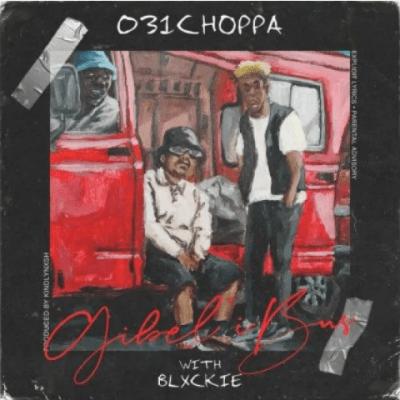 031Choppa ft Blxckie - Gibel'ibus