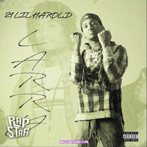 21 Lil Harold - Roc Ft. Slimelife Shawty