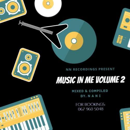 DJ Nani - Music In Me Volume 2 Mix