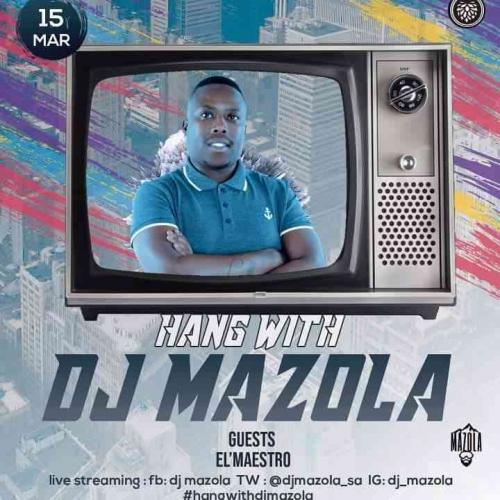 El Maestro - Hang With Dj Mazola Mix