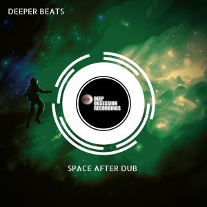EP: Deeper Beats - Space After Dub
