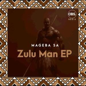 EP: Mageba SA - Zulu Man