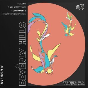 EP: Toffo ZA - Beverly Hills