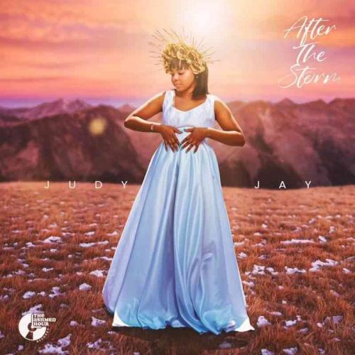 Judy Jay Reveals 'After The Storm' Album Release Date