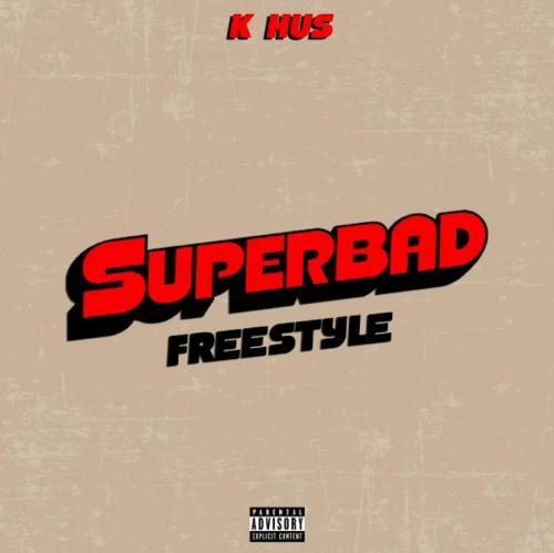k-hus-superbad-freestyle