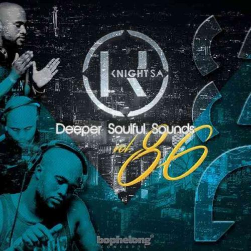 KnightSA89 & Masterband Blissfull - Deeper Soulful Sounds Vol. 86 Mix (Lets Vocal & Instru It Up)