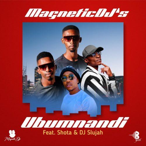 Magnetic DJs ft Shota & DJ Slujah - Ubumnandi
