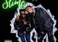 Majorsteez ft Blxckie & The Big Hash - Slime