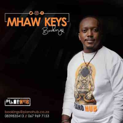 Mhaw Keys - Kgale ke o Bona
