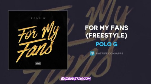 Polo G - For My Fans (Freestyle)