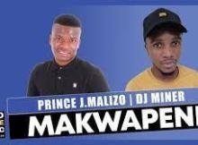 prince-j-malizo-dj-miner-makwapeni