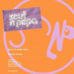 Stoim, Unqle Chriz - Servant Of God (Echo Deep Remix)