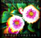 ALBUM: Andy Compton - Acid Andy Returns