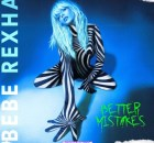 ALBUM: Bebe Rexha - Better Mistakes