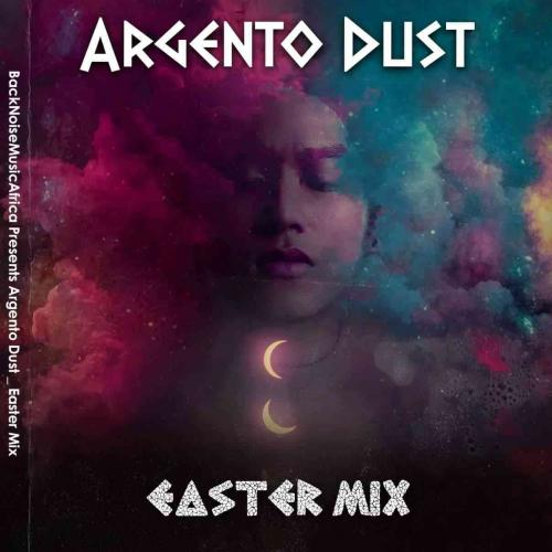 Argento Dust - Easter House Mix