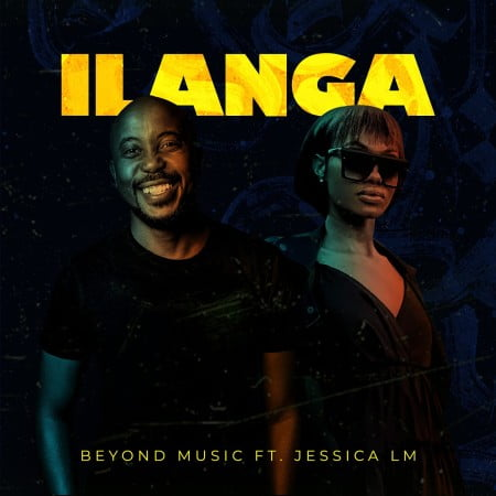 Beyond Music ft Jessica LM - Ilanga