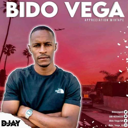 Bido Vega  Appreciation Mixtape 2021