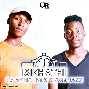 Da Vynalist & Stagz Jazz - Isikhathi