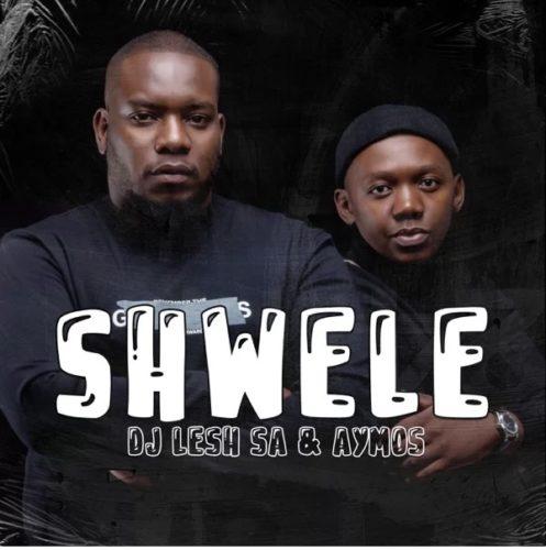 DJ Lesh SA ft Aymos - Shwele